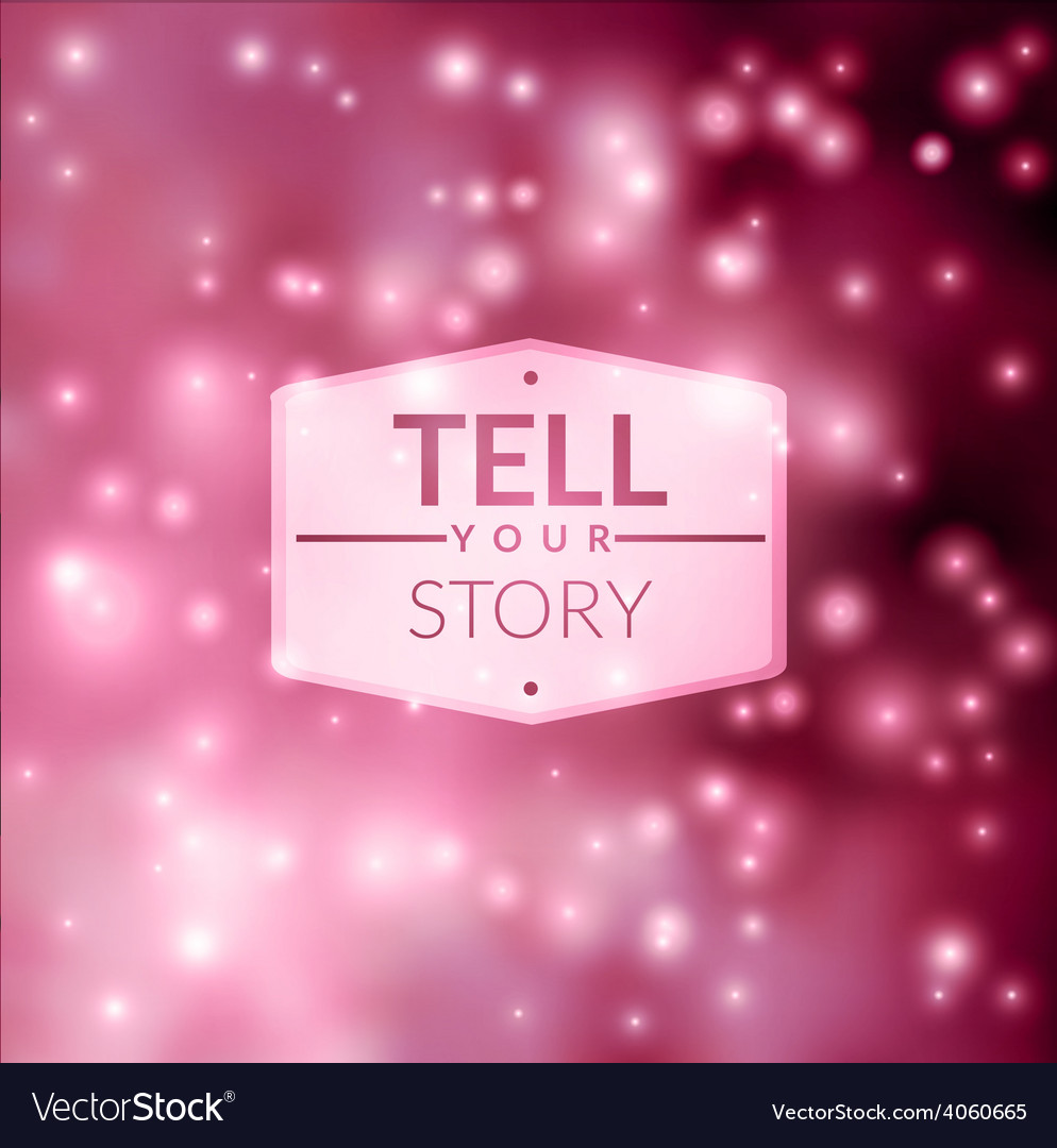 Tell your story vector | Price: 1 Credit (USD $1)