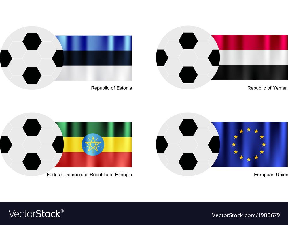 Soccer ball with estonia yemen ethiopia falg vector   Price: 1 Credit (USD $1)