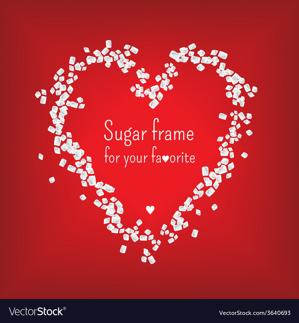 Valentine heart frame with sweet sugar vector | Price: 1 Credit (USD $1)