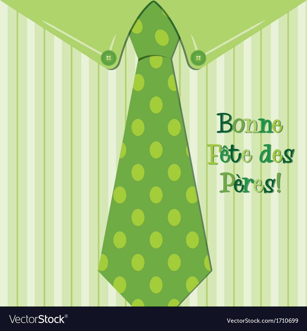 Bright shirt and tie french happy fathers day neck vector | Price: 1 Credit (USD $1)