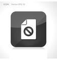 Blocked file icon vector