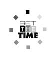 Set the time sign art vector