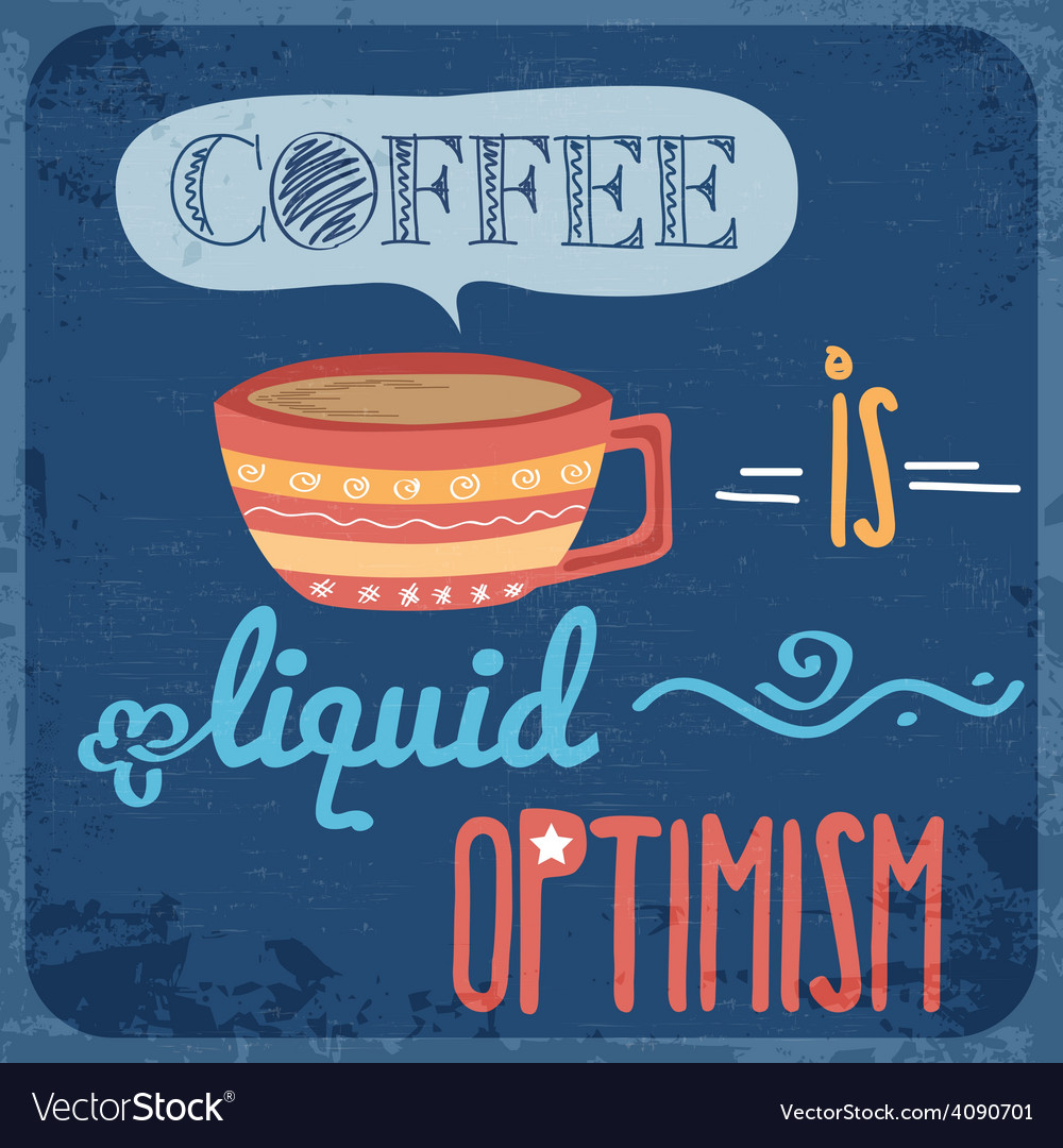 Retro background with coffee quote vector | Price: 1 Credit (USD $1)