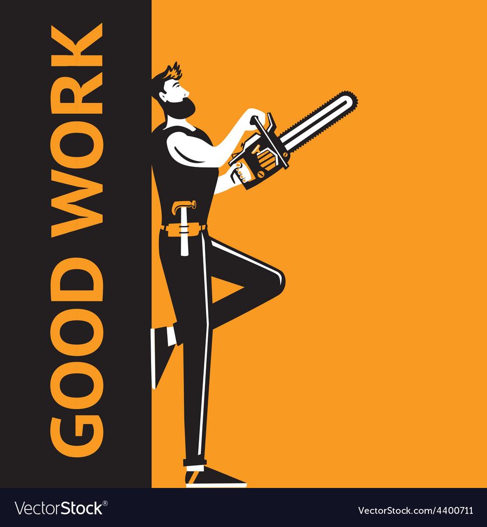 Good work man vector | Price: 3 Credit (USD $3)
