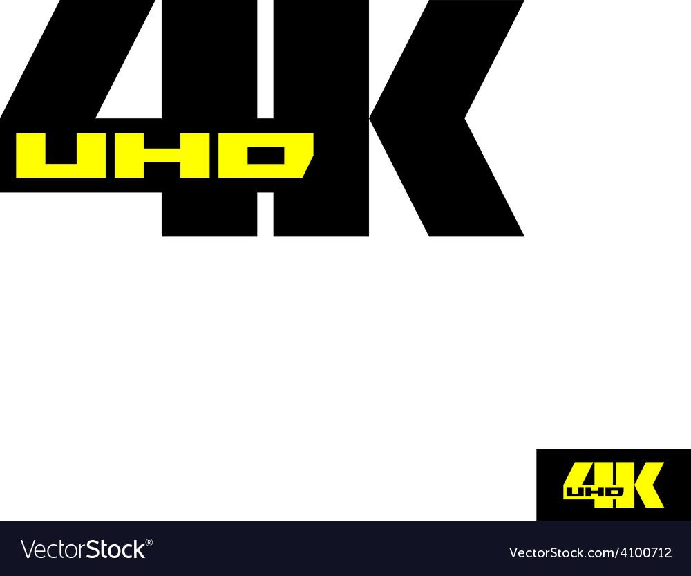 4k sign label tv emblem vector   Price: 1 Credit (USD $1)