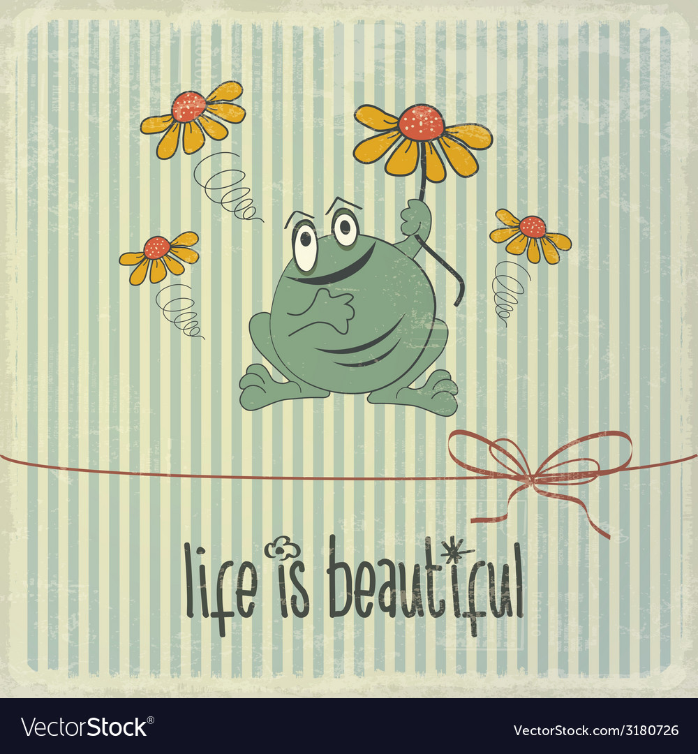 Retro with happy frog and phrase life is beautiful vector | Price: 1 Credit (USD $1)