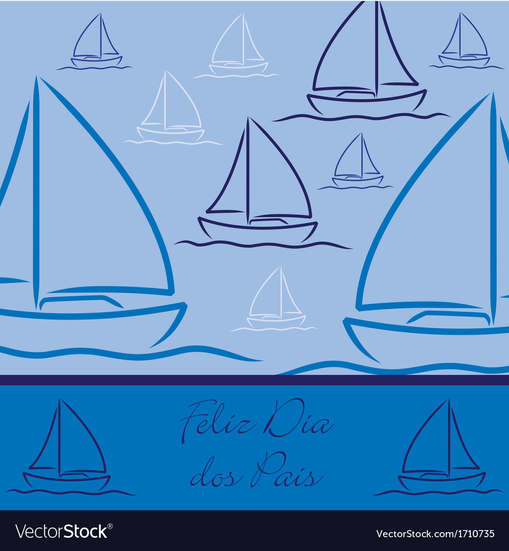 Portuguese yacht patterned happy fathers day card vector | Price: 1 Credit (USD $1)