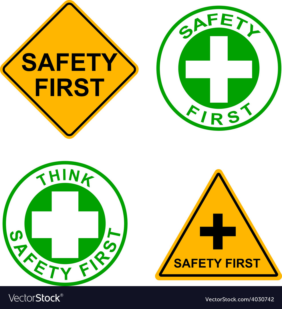 Set of safety first sign vector | Price: 1 Credit (USD $1)