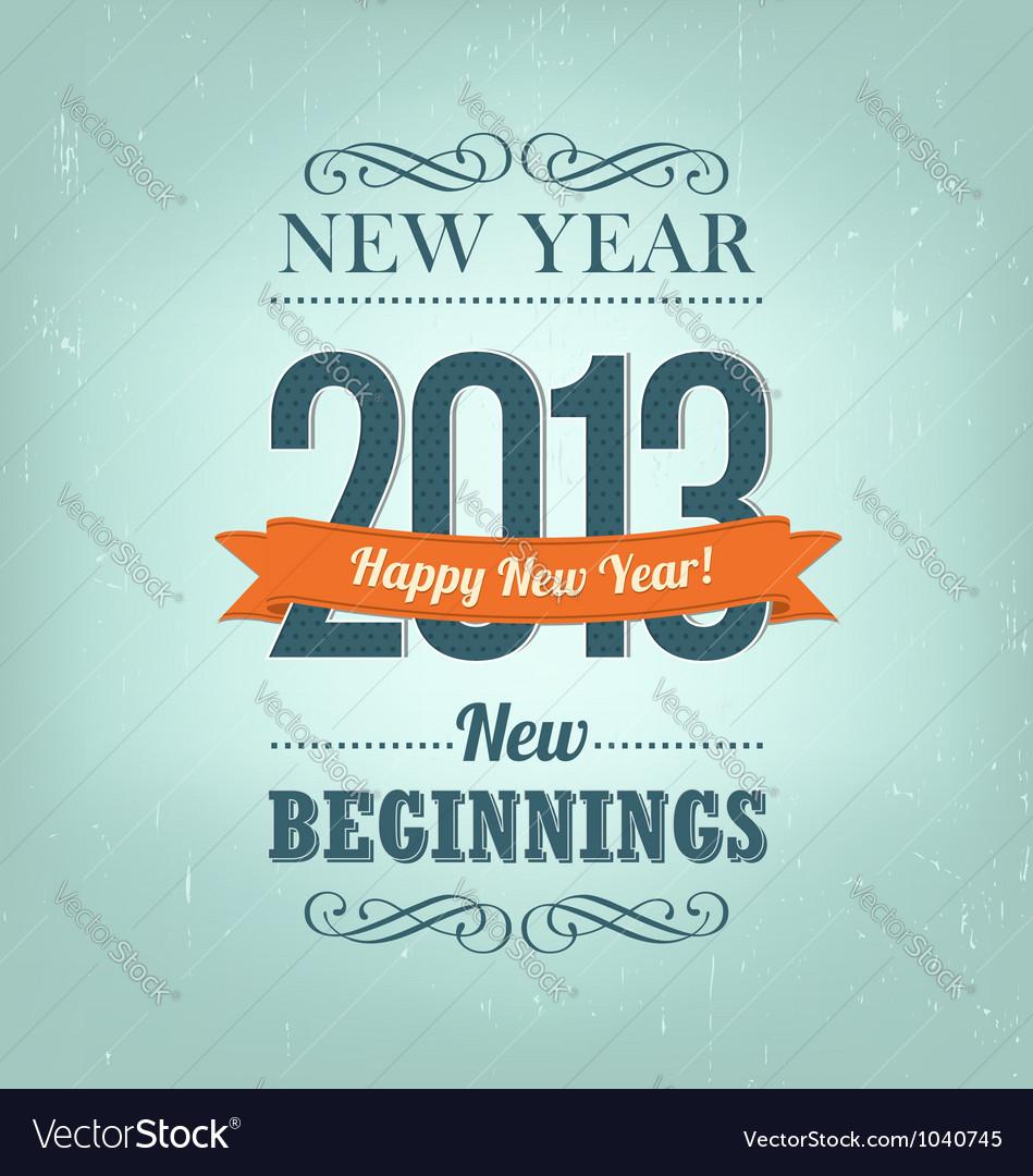 New year 2013 design vector | Price: 1 Credit (USD $1)