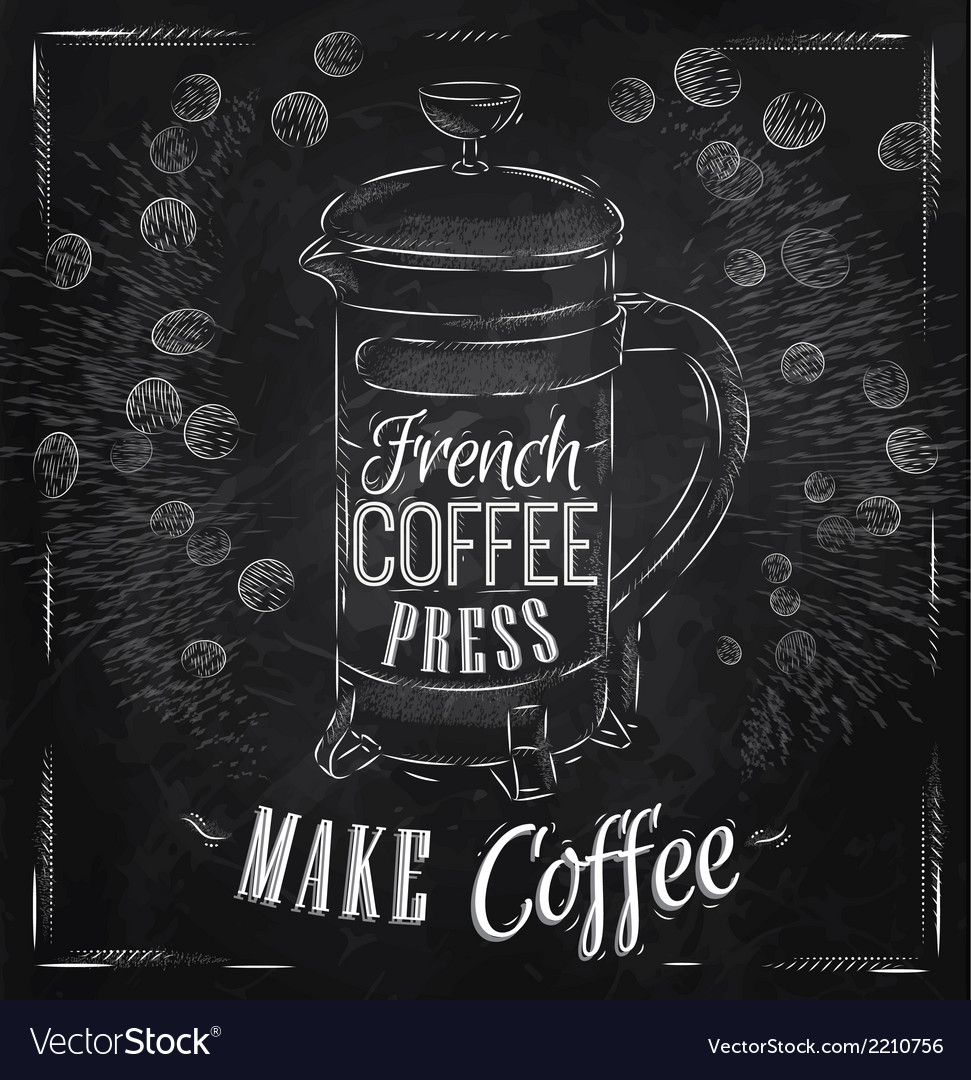 Poster french coffee press chalk vector | Price: 1 Credit (USD $1)