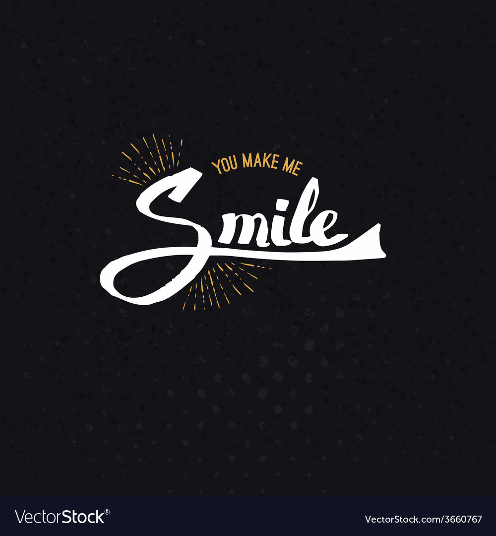 Conceptual you make me smile texts on black vector | Price: 1 Credit (USD $1)
