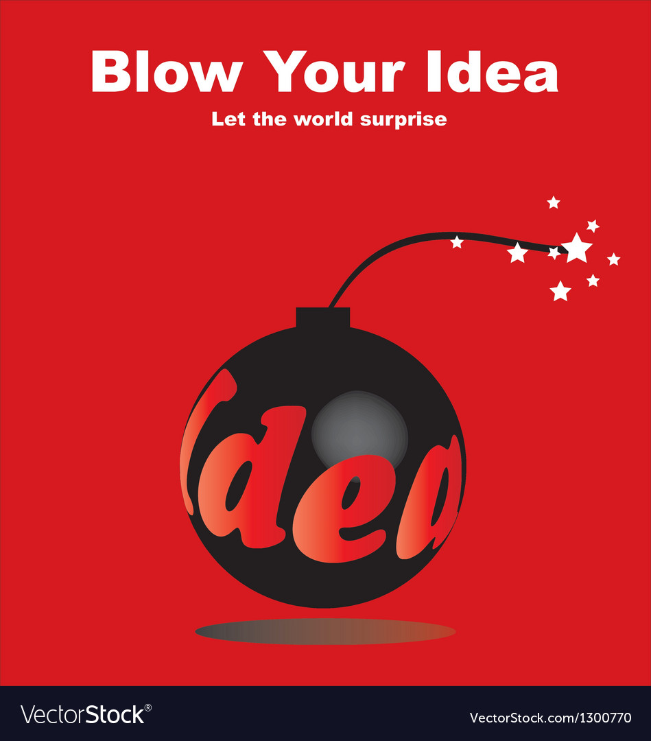 Blow your idea vector | Price: 1 Credit (USD $1)