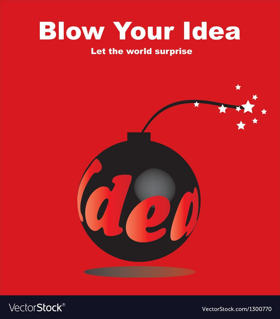 Blow your idea vector | Price: 1 Credit (USD $1)