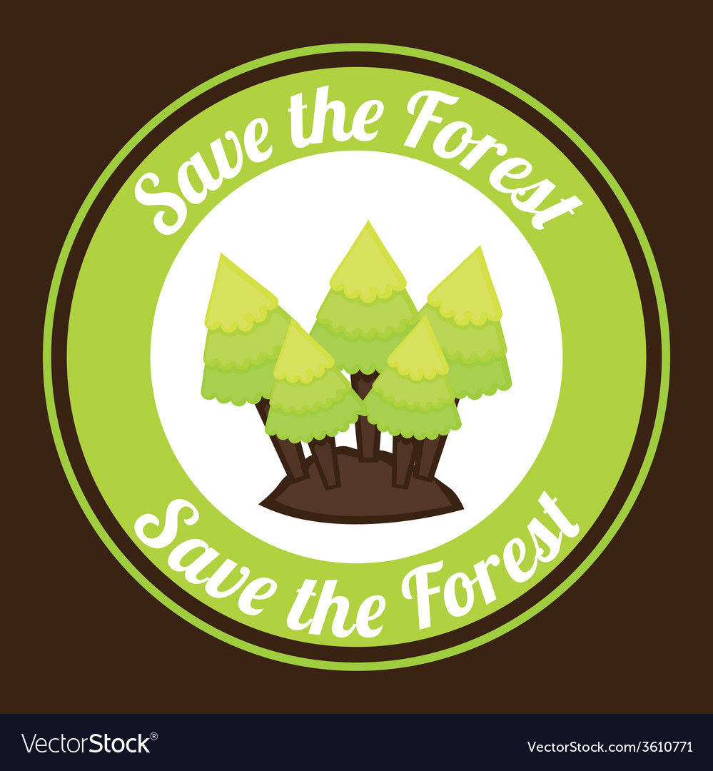 Save the forest vector | Price: 1 Credit (USD $1)