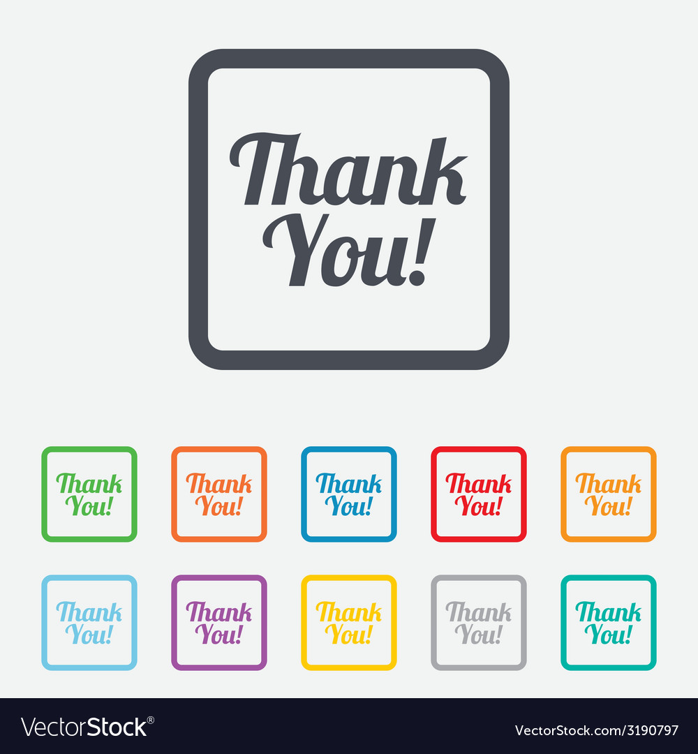 Thank you sign icon customer service symbol vector   Price: 1 Credit (USD $1)