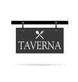 Signboard for taverna vector