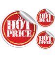 Hot price hot deal and hot offer grunge stickers vector