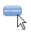 Best choice button click vector
