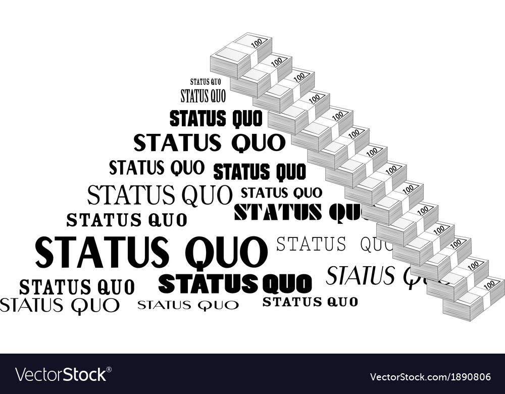 Status quo words vector | Price: 1 Credit (USD $1)