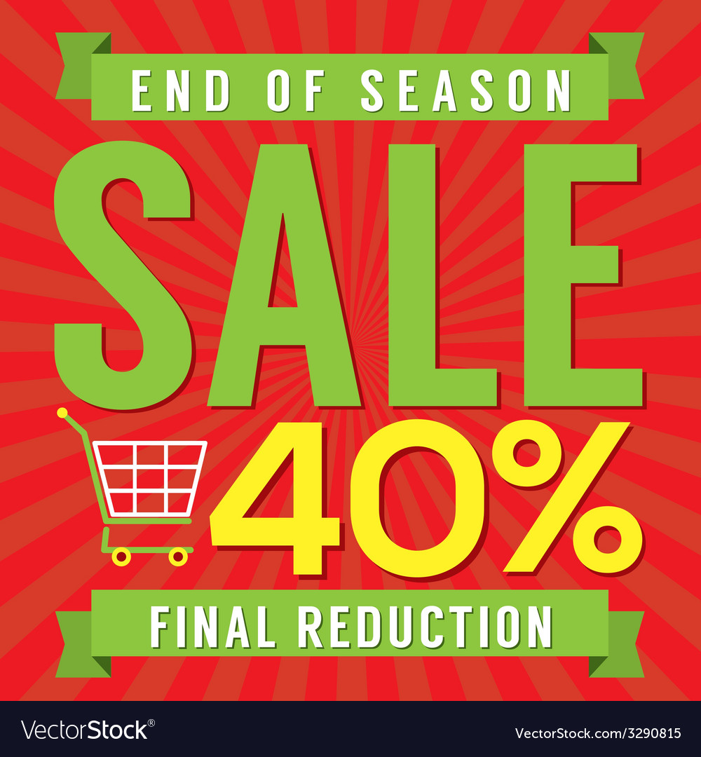 40 percent end of season sale vector | Price: 1 Credit (USD $1)