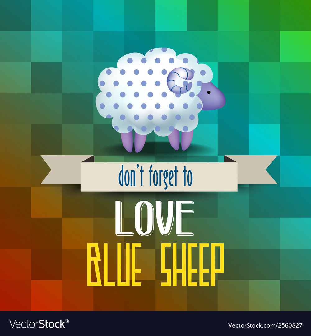 Poster with sheep and message dont forget to love vector | Price: 1 Credit (USD $1)