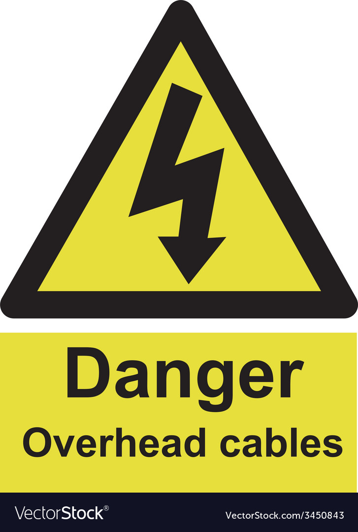 Danger overhead cables safety sign vector   Price: 1 Credit (USD $1)