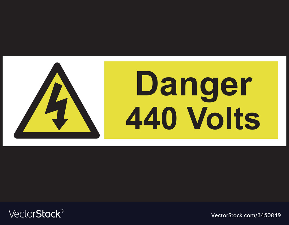 Danger 440 volts safety sign vector   Price: 1 Credit (USD $1)