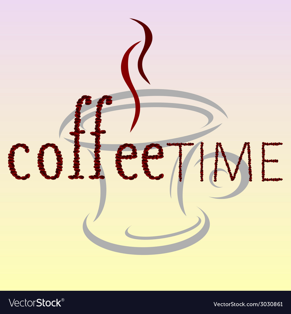 Coffee time bean word vector | Price: 1 Credit (USD $1)