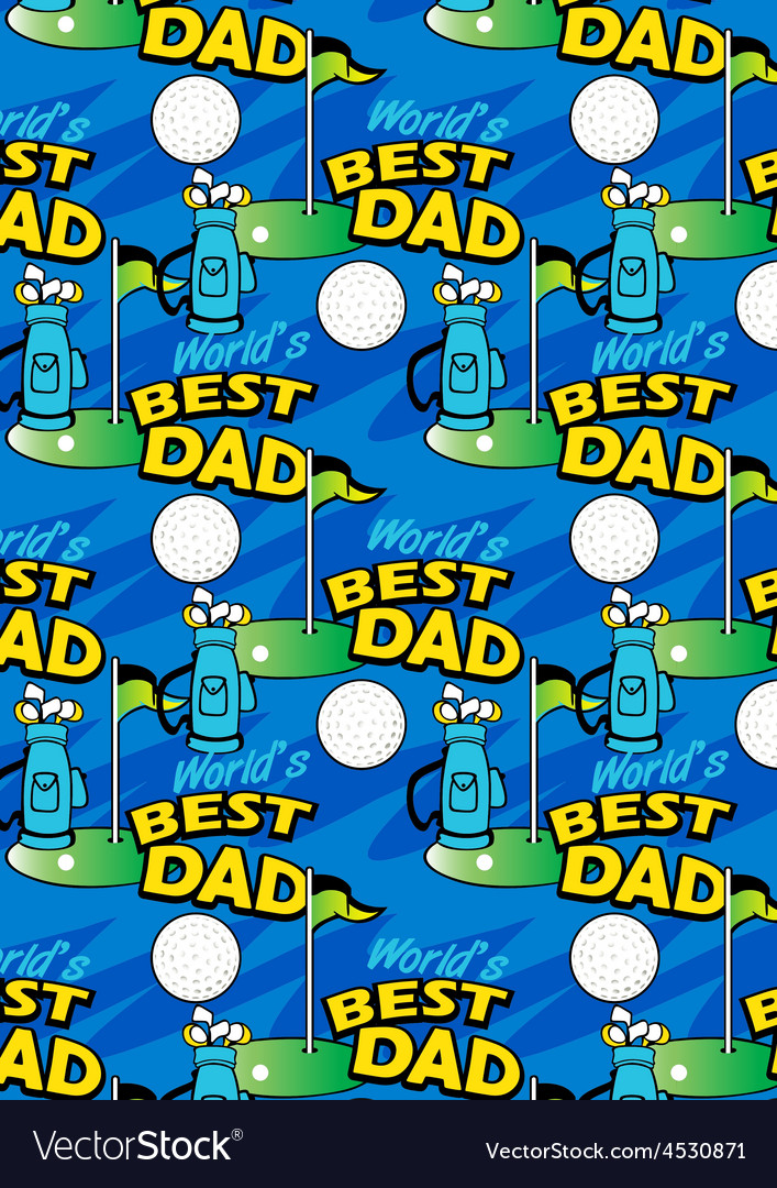 Worlds best golf dad repeating pattern vector   Price: 1 Credit (USD $1)