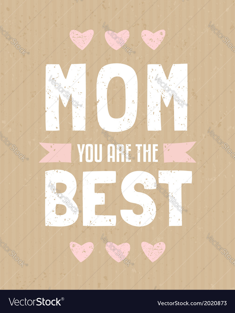 Typographic design greeting card for mothers day vector | Price: 1 Credit (USD $1)