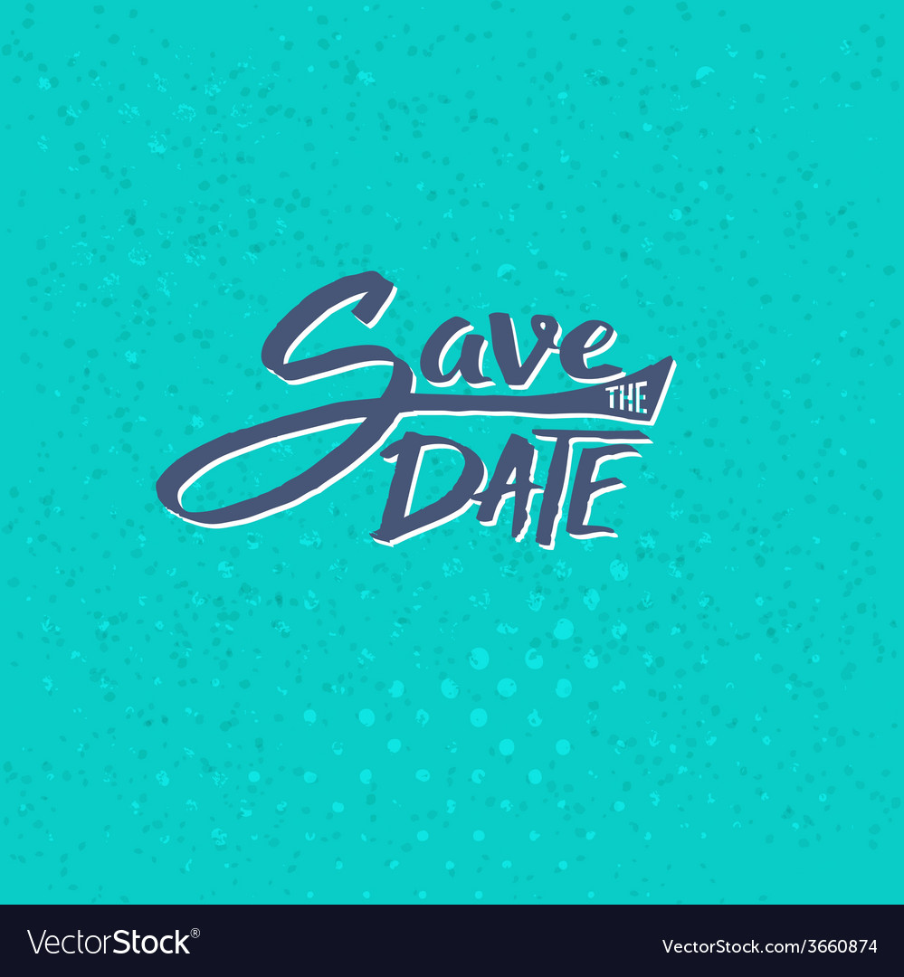 Save the date texts on blue green background vector | Price: 1 Credit (USD $1)