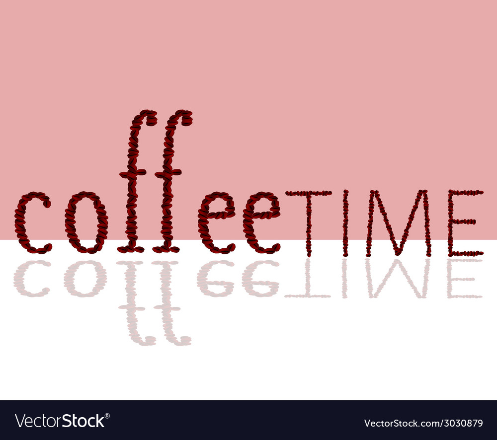 Coffee time sign vector | Price: 1 Credit (USD $1)