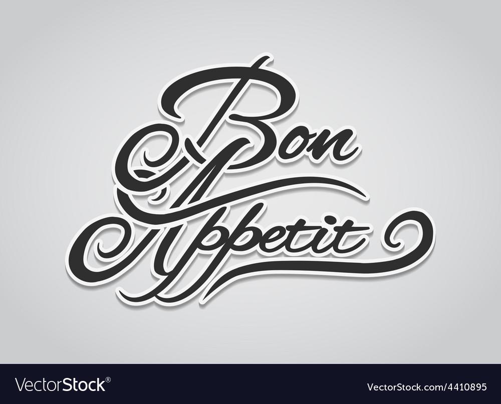Bon appetit lettering vector | Price: 1 Credit (USD $1)