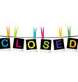 Colored closed sign vector
