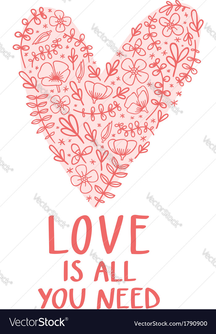 Love is all you need vector | Price: 1 Credit (USD $1)