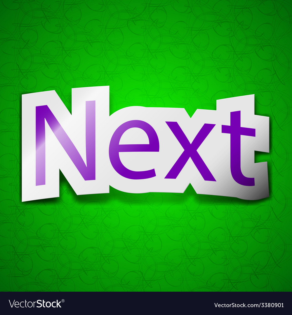 Next icon sign symbol chic colored sticky label on vector | Price: 1 Credit (USD $1)