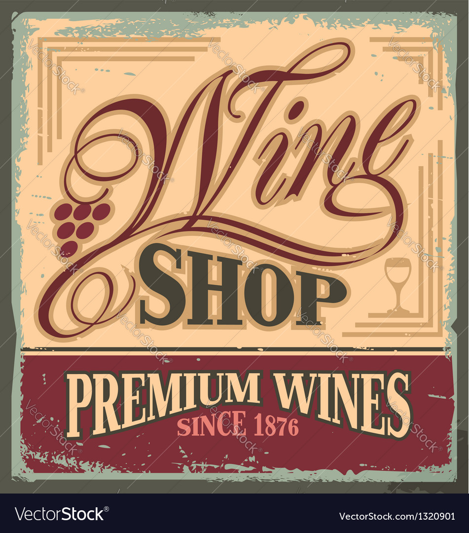 Vintage metal sign for wine shop vector