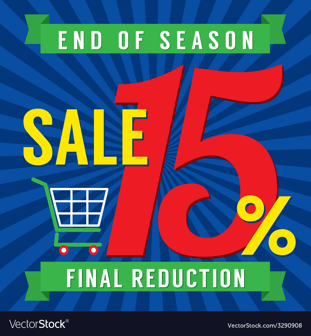 15 percent end of season sale vector | Price: 1 Credit (USD $1)