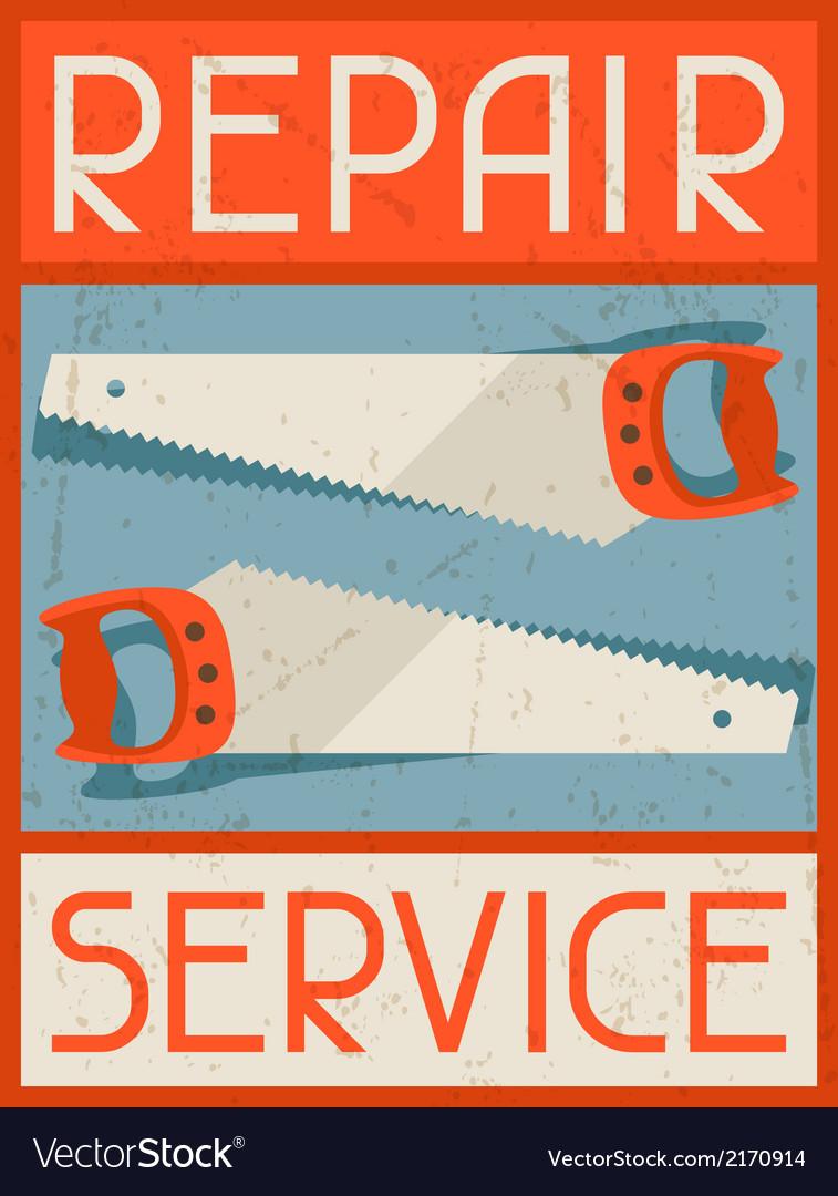 Repair service retro poster in flat design style vector | Price: 1 Credit (USD $1)