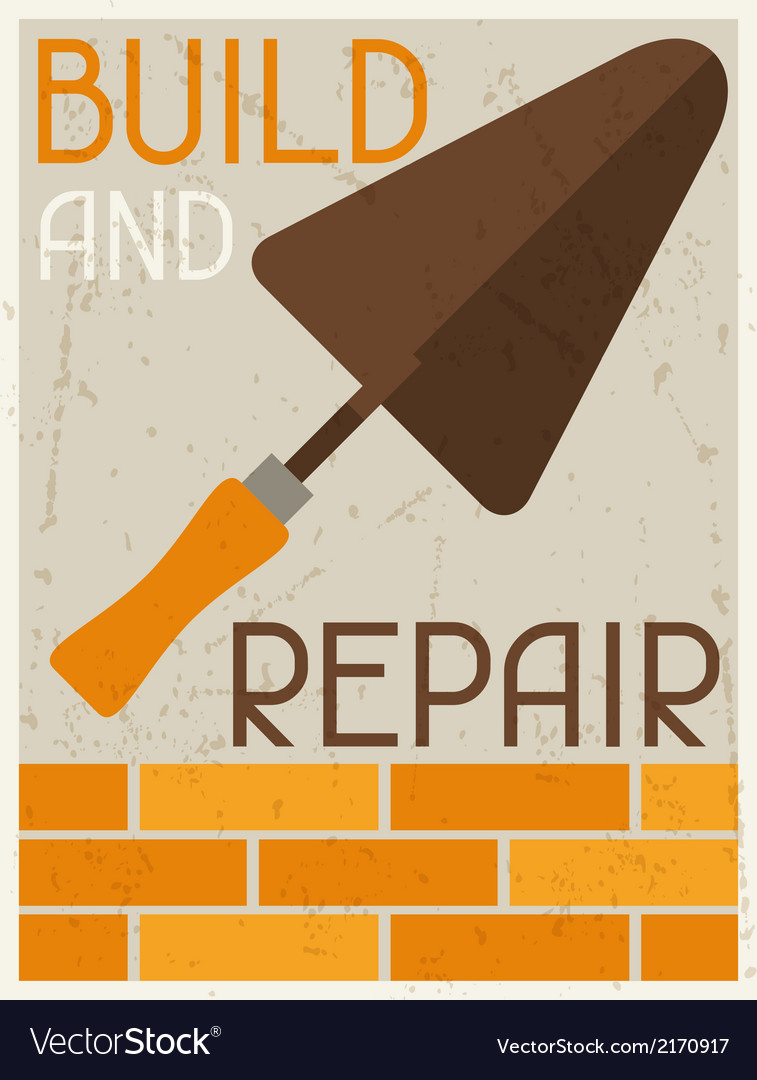 Build and repair retro poster in flat design style vector | Price: 1 Credit (USD $1)