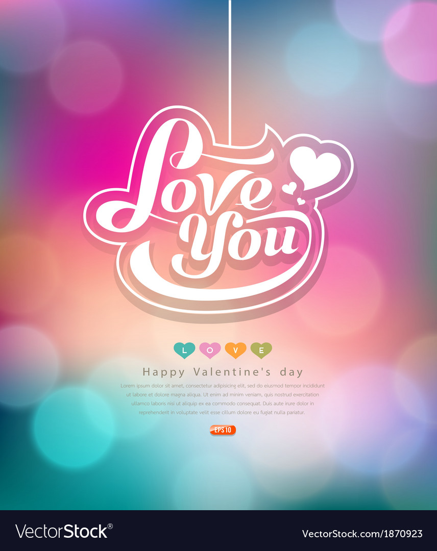 Colorful bokeh message love you valentines day vector | Price: 1 Credit (USD $1)
