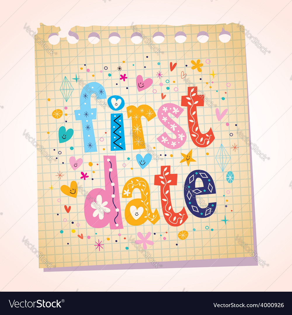 First date notepad paper message reminder vector | Price: 1 Credit (USD $1)
