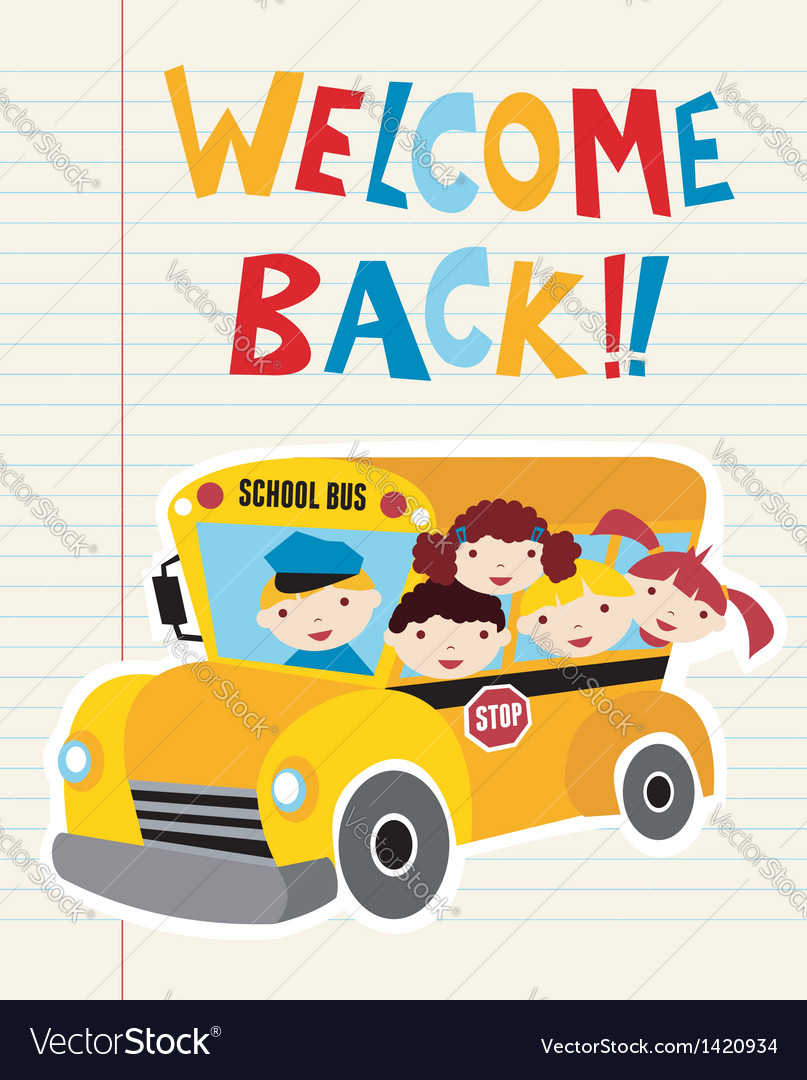Welcome back to school bus vector | Price: 3 Credit (USD $3)