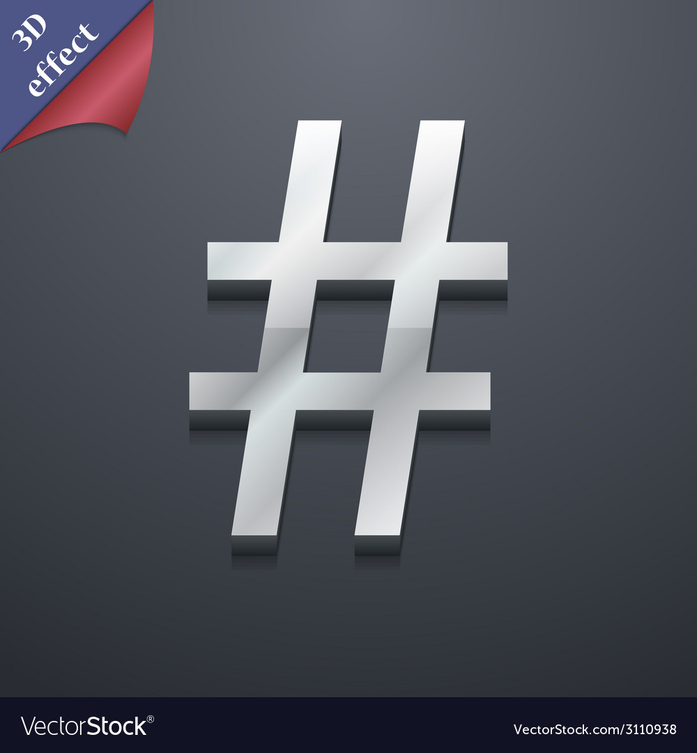 Hash tag icon symbol 3d style trendy modern design vector | Price: 1 Credit (USD $1)