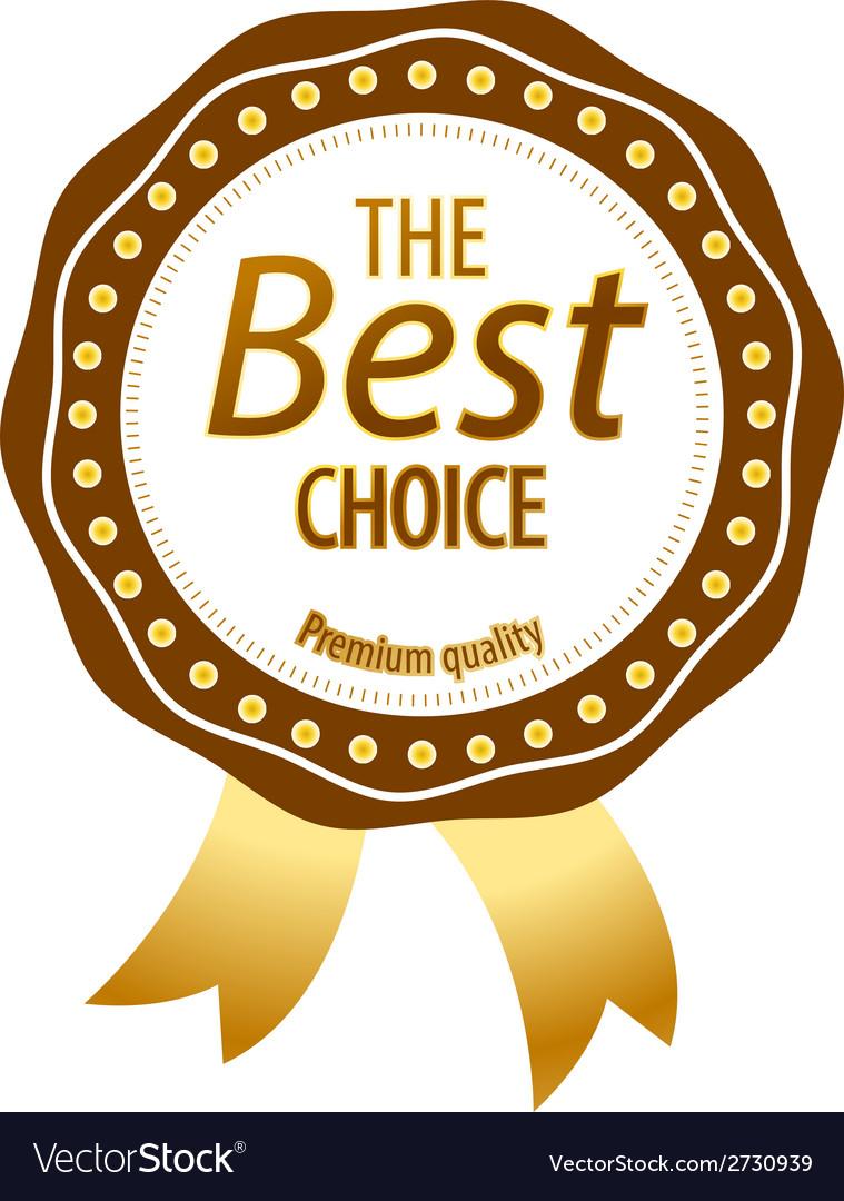 Luxury golden premium quality best choice labels vector | Price: 1 Credit (USD $1)