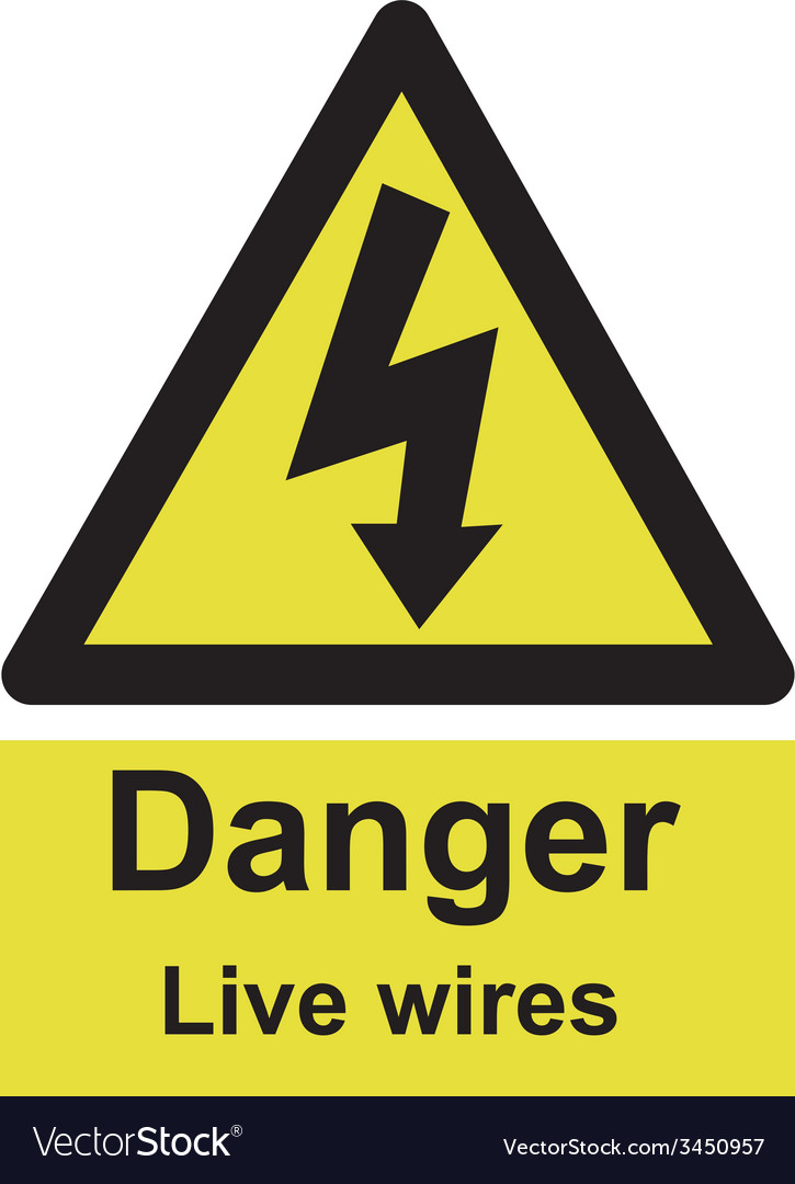 Danger live wires safety sign vector | Price: 1 Credit (USD $1)