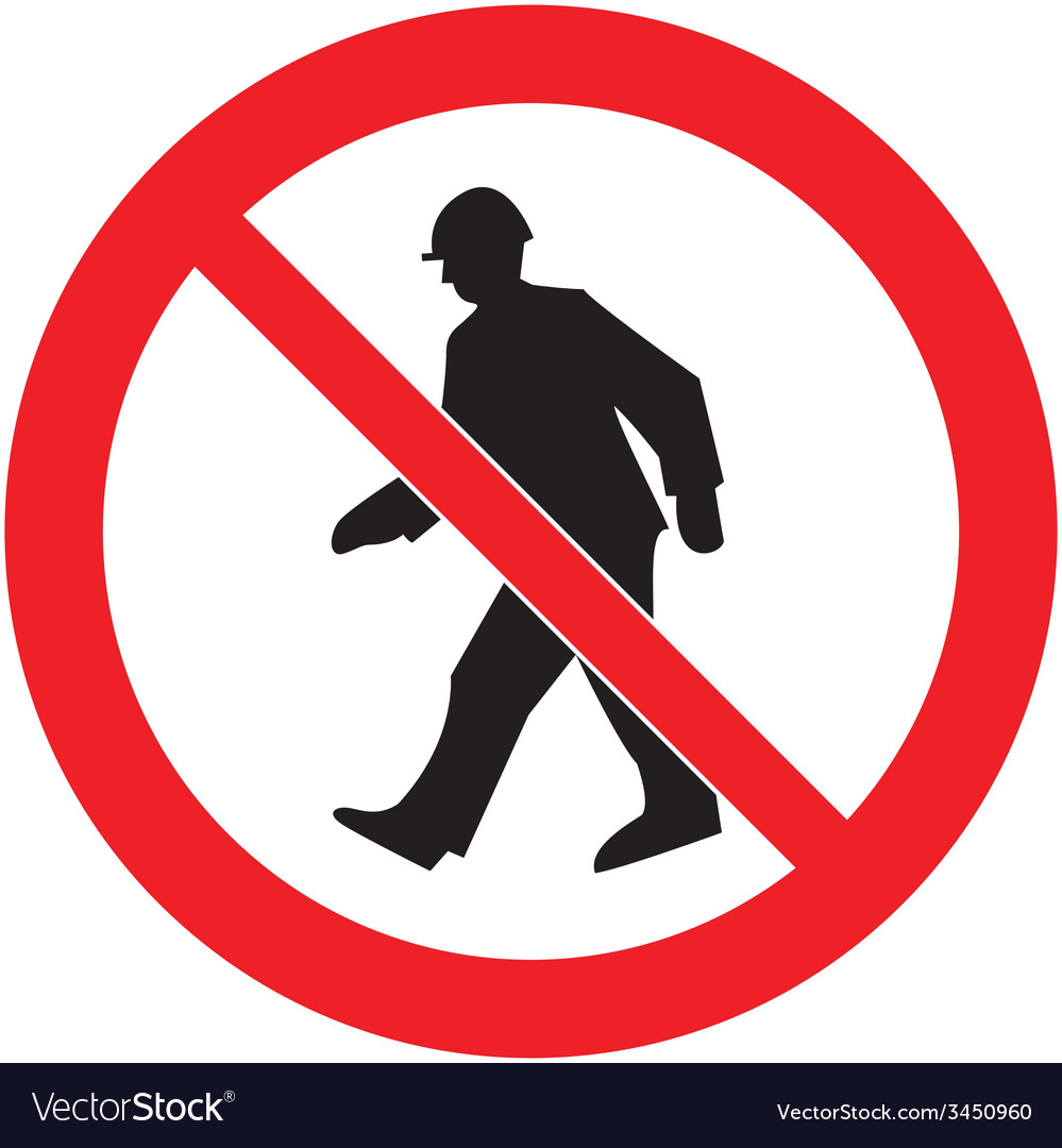 No admittance safety sign vector | Price: 1 Credit (USD $1)