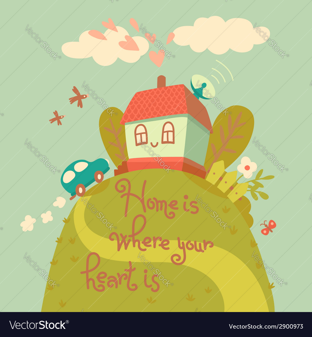 Home is where your heart is vector | Price: 1 Credit (USD $1)