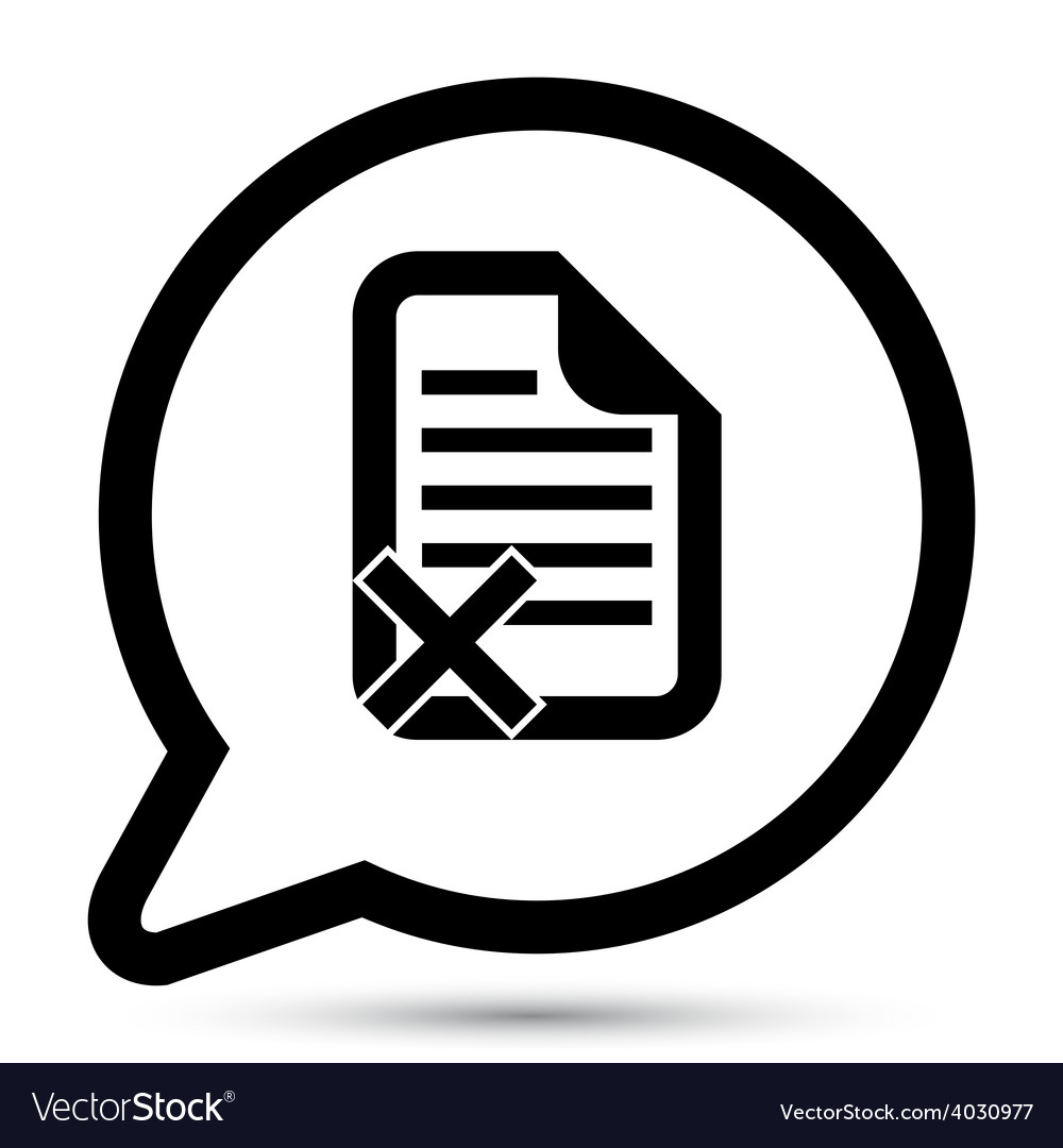 Bubble with document reject icon vector | Price: 1 Credit (USD $1)