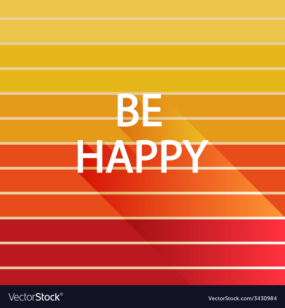 Be happy on light sun color vector | Price: 1 Credit (USD $1)